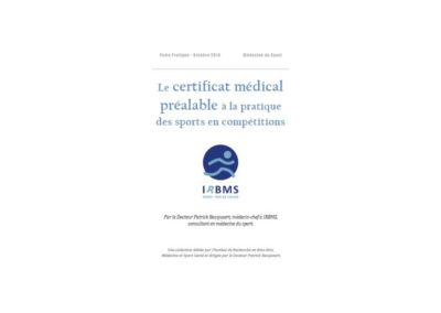 Le Certificat Médical de non contre-indication (Fiche pratique)
